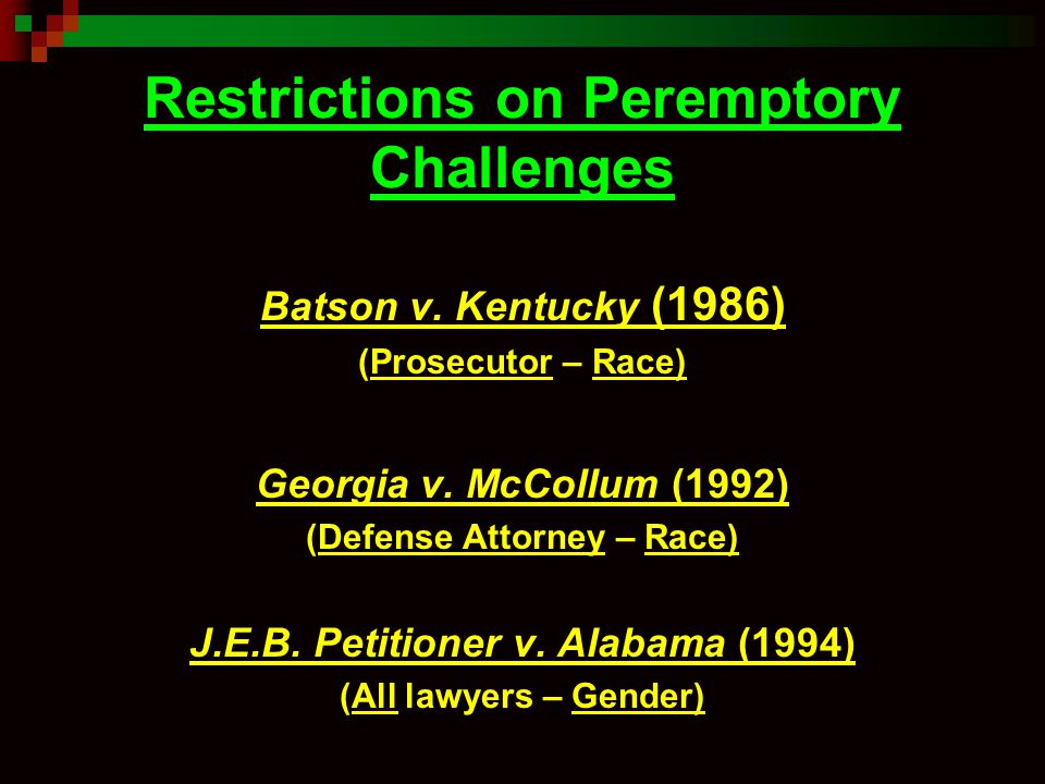 Restrictions on Peremptory Challenges