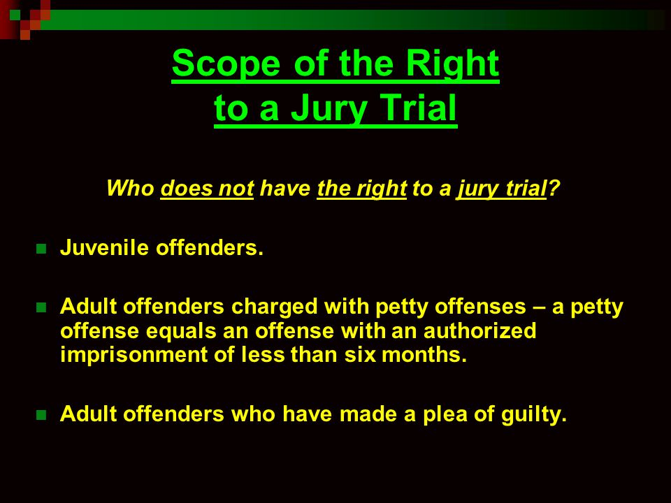Scope of the Right to a Jury Trial