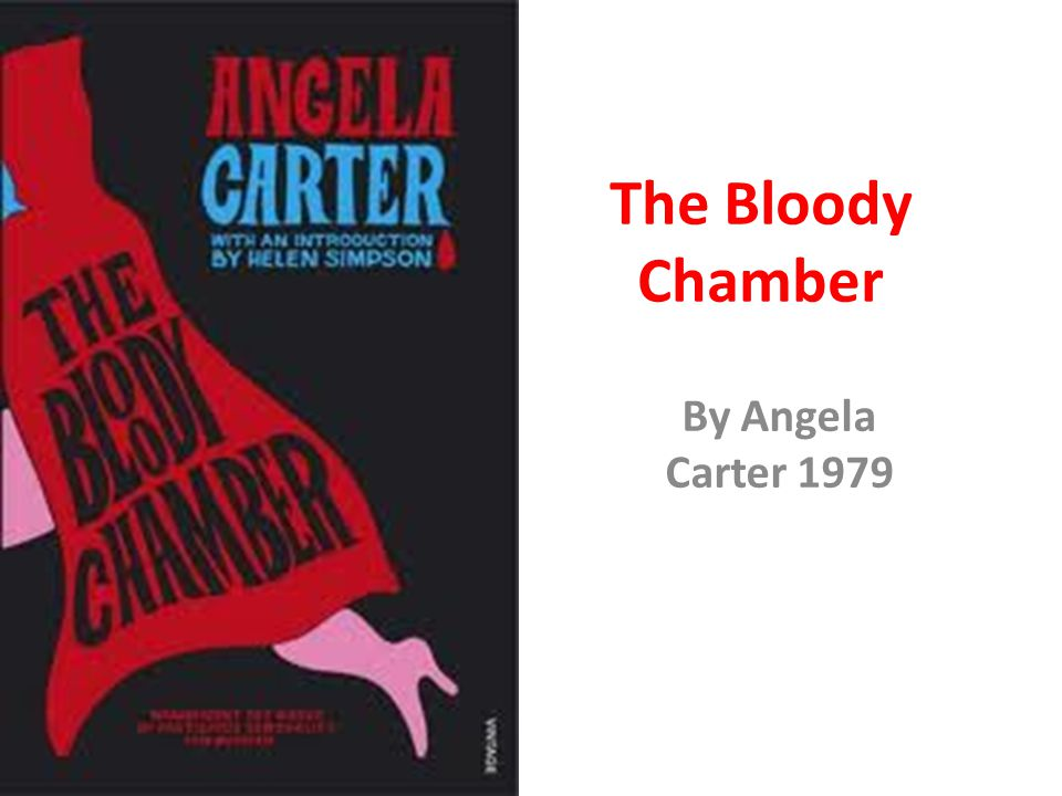 The Bloody Chamber By Angela Carter 1979