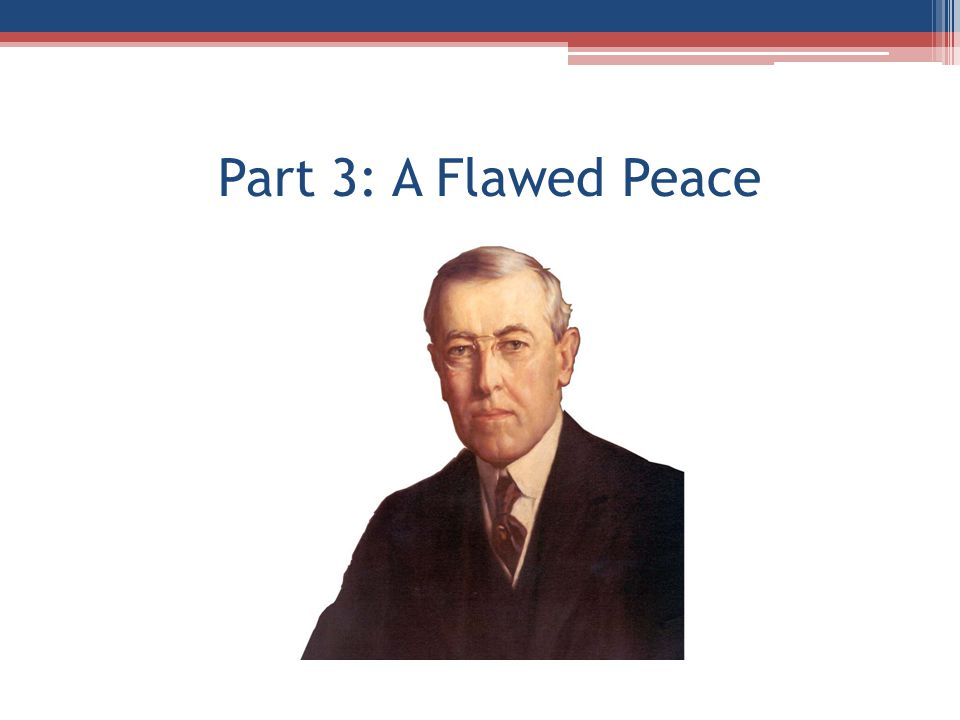 Part 3: A Flawed Peace