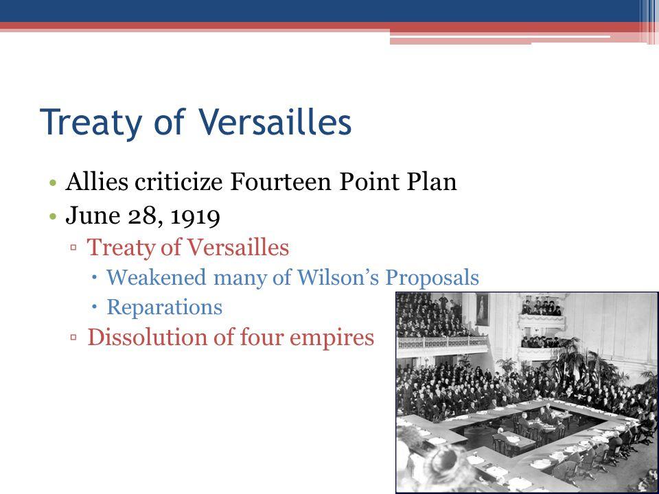 Treaty of Versailles Allies criticize Fourteen Point Plan