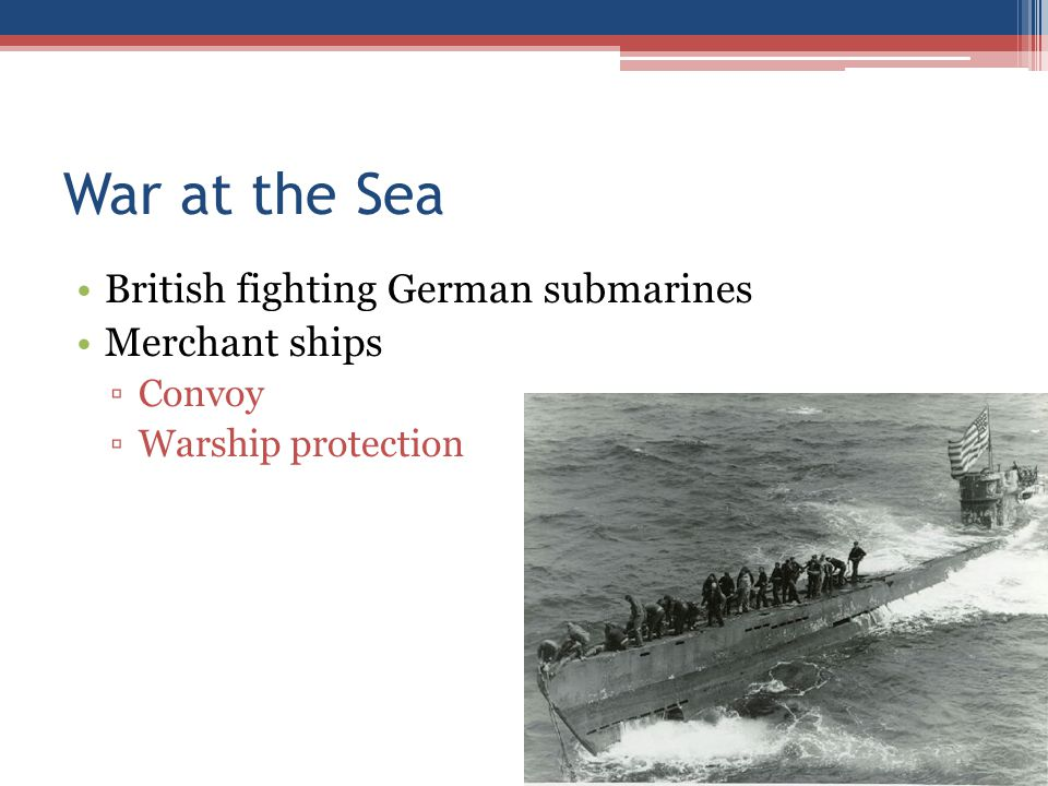 War at the Sea British fighting German submarines Merchant ships
