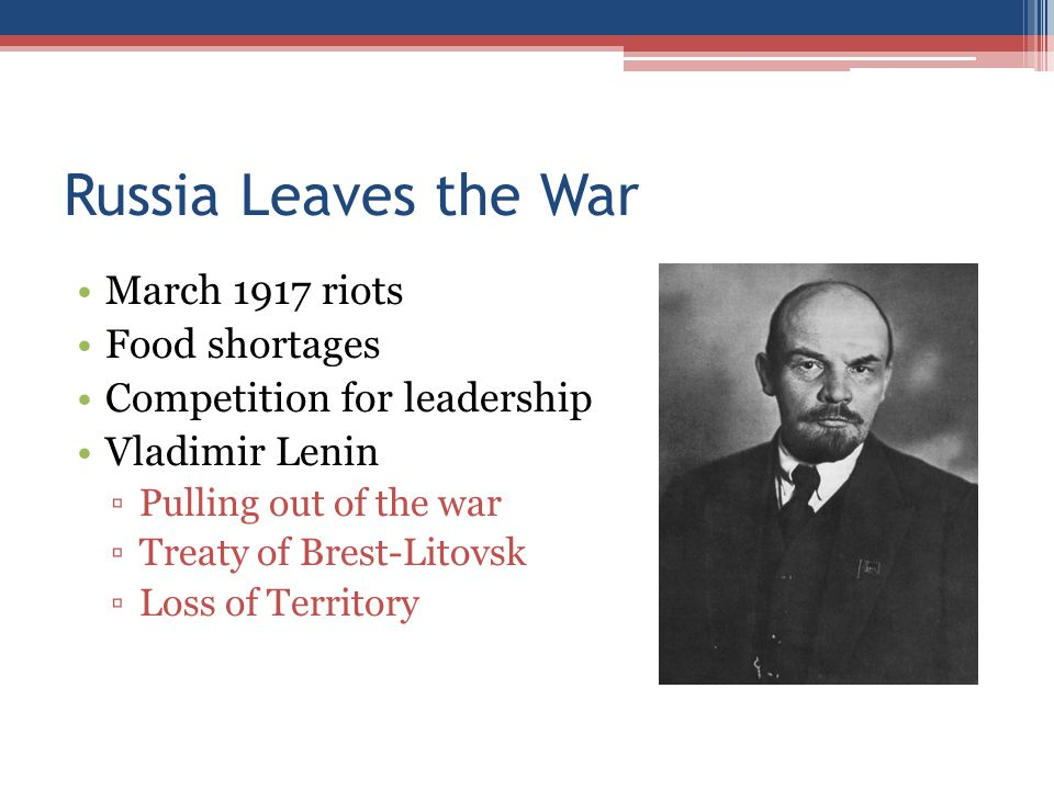 Russia Leaves the War March 1917 riots Food shortages