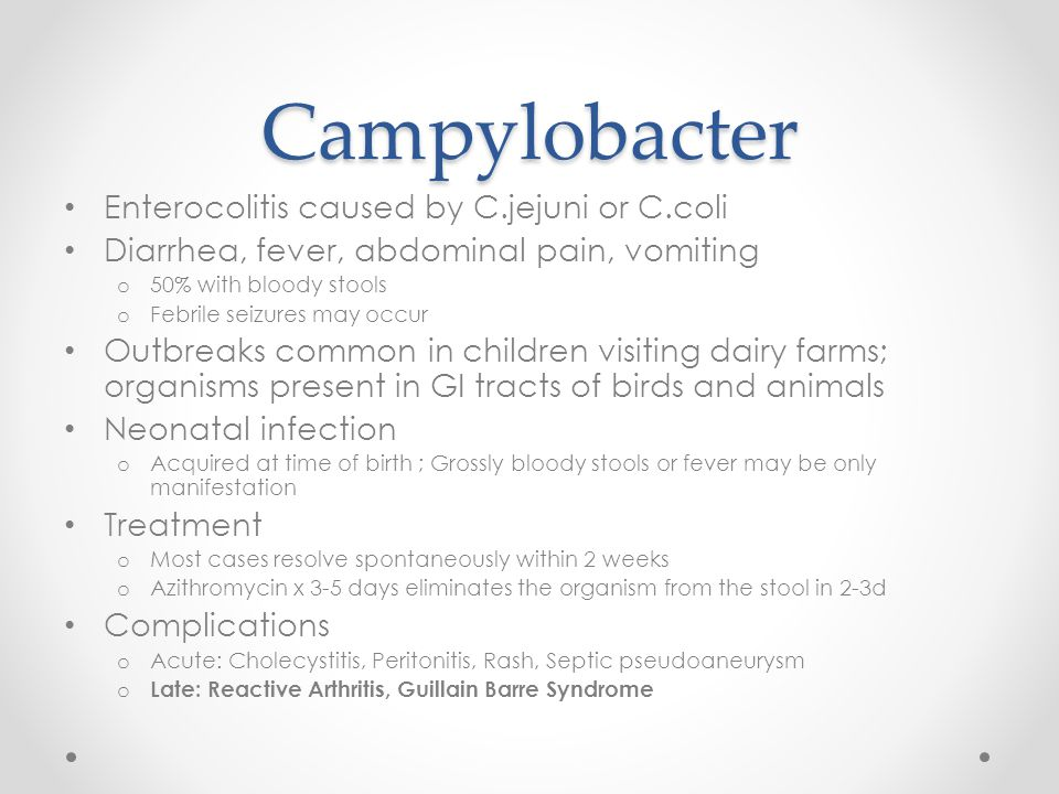 Campylobacter Enterocolitis caused by C.jejuni or C.coli
