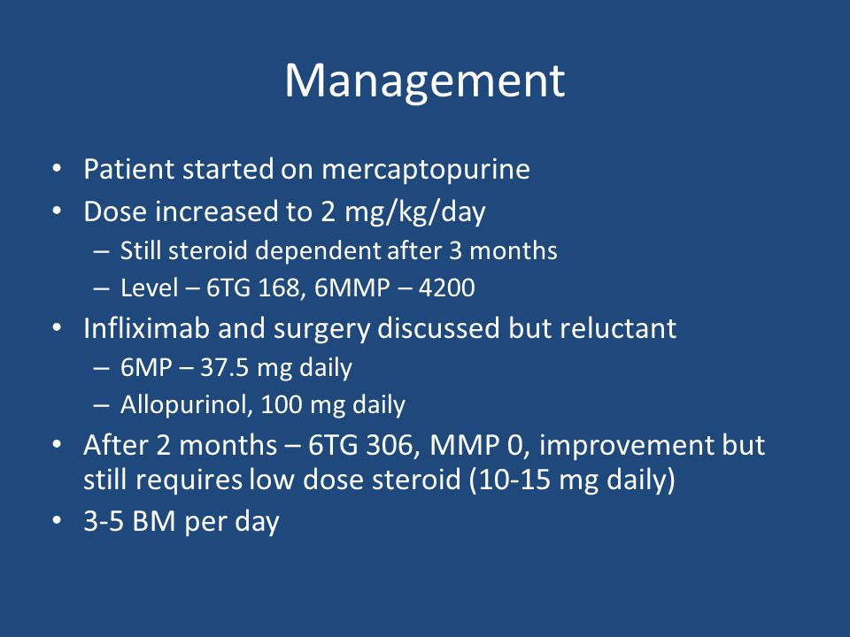 Management Patient started on mercaptopurine