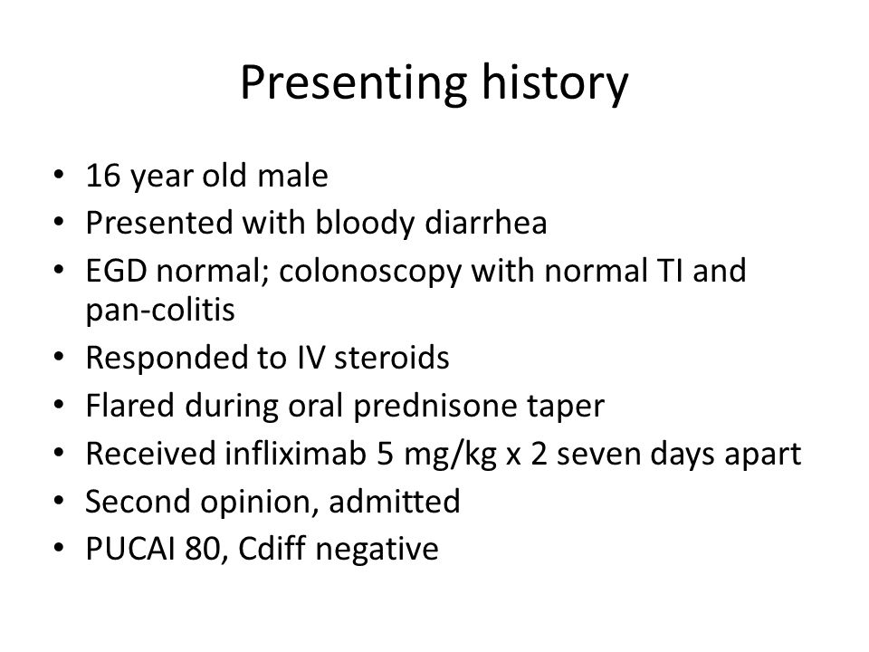 Presenting history 16 year old male Presented with bloody diarrhea