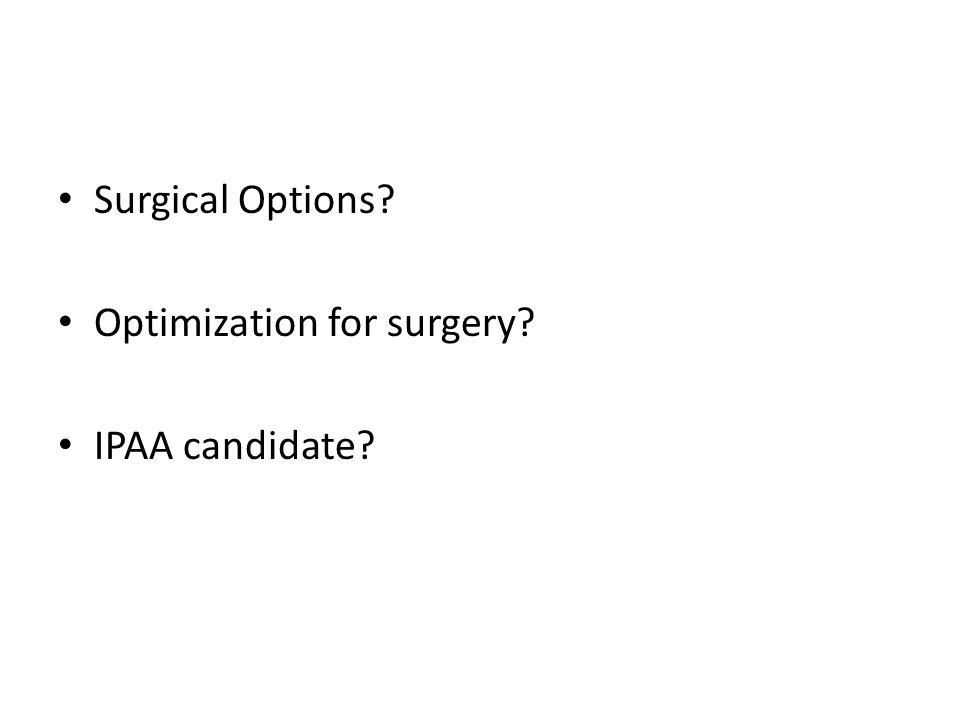 Surgical Options Optimization for surgery IPAA candidate