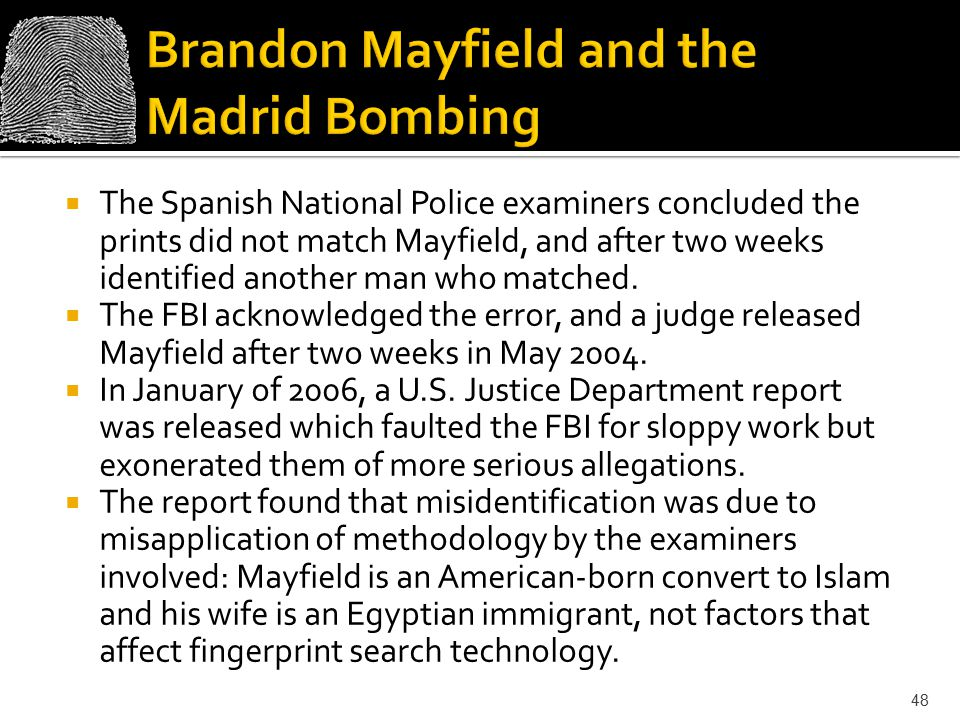 Brandon Mayfield and the Madrid Bombing