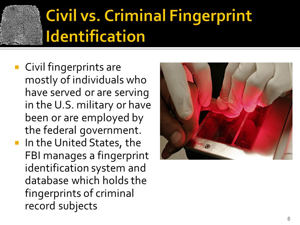 Civil vs. Criminal Fingerprint Identification