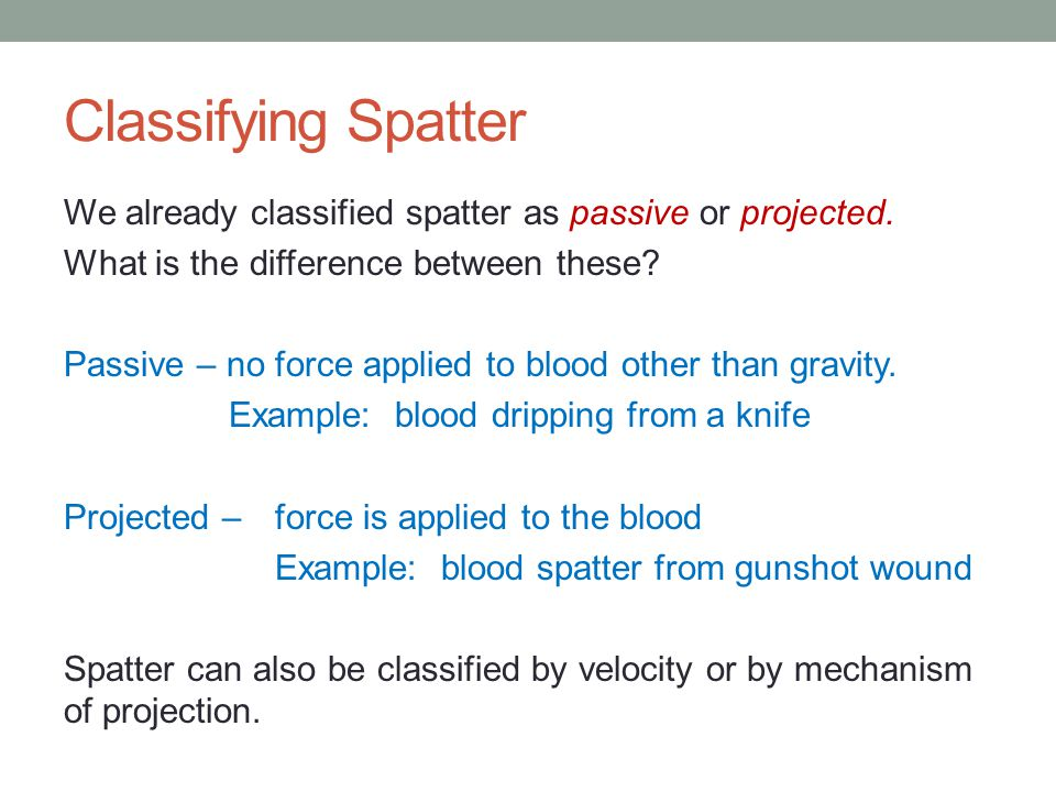 Classifying Spatter