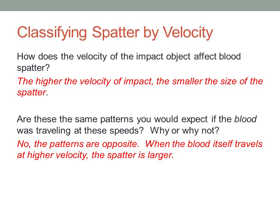 Classifying Spatter by Velocity