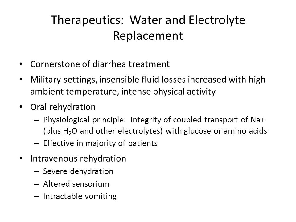 Therapeutics: Water and Electrolyte Replacement