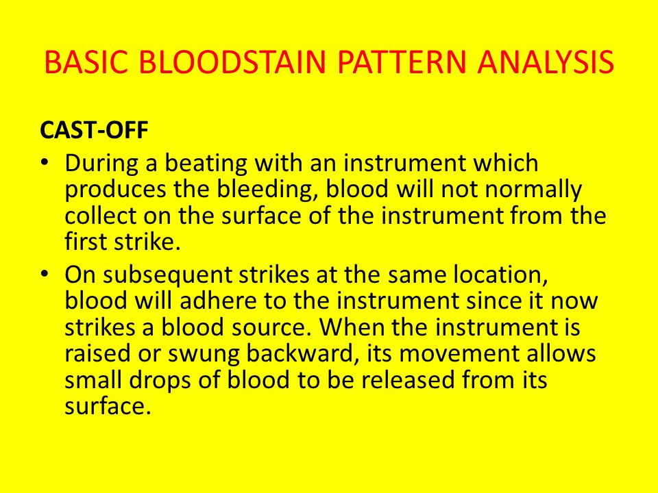 BASIC BLOODSTAIN PATTERN ANALYSIS