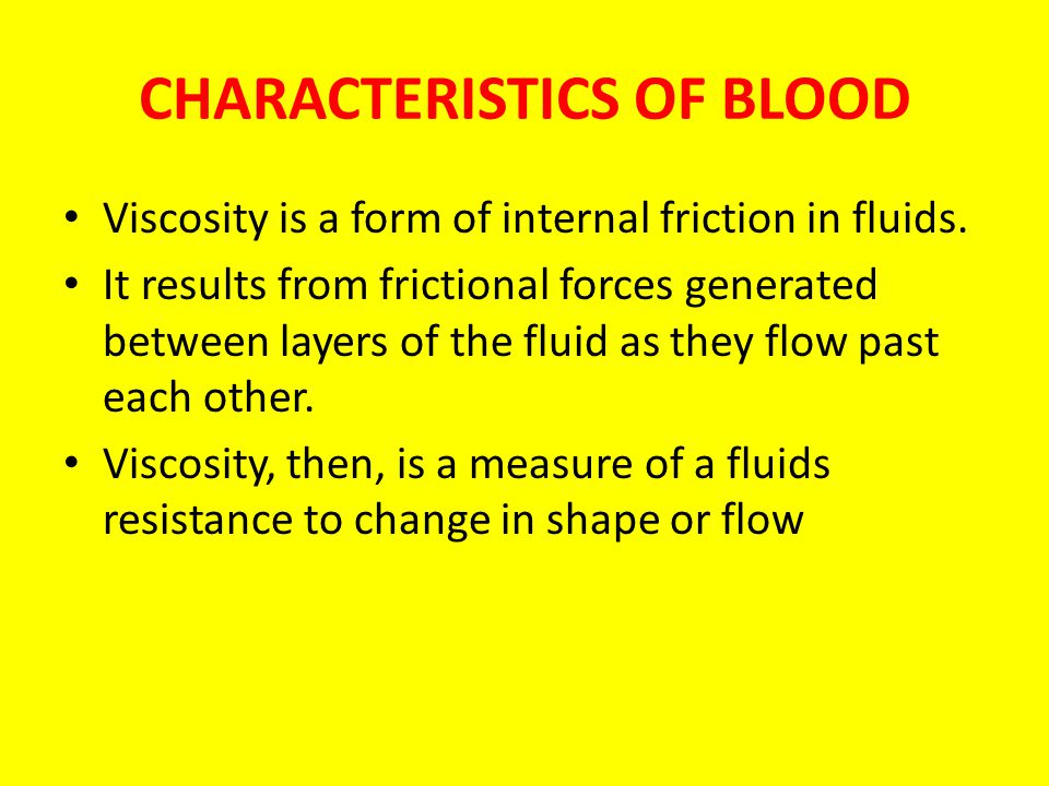 CHARACTERISTICS OF BLOOD
