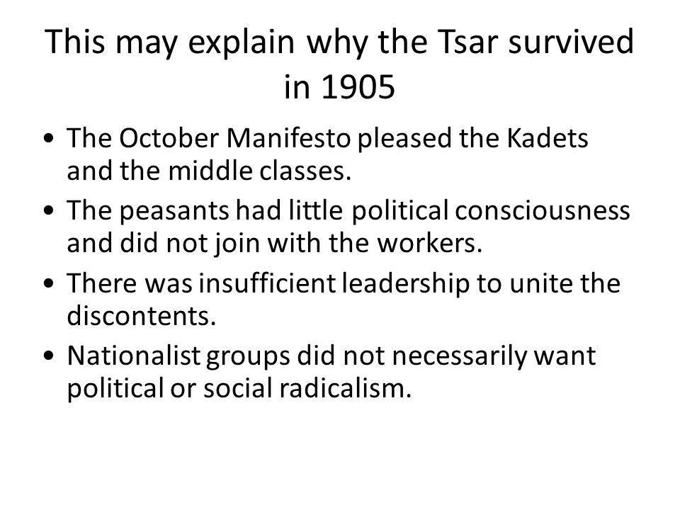 This may explain why the Tsar survived in 1905