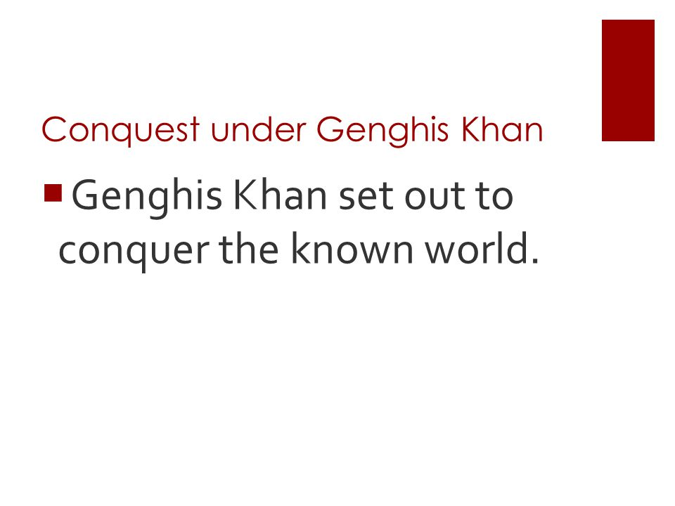 Conquest under Genghis Khan