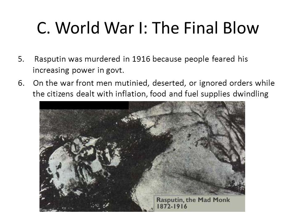 C. World War I: The Final Blow
