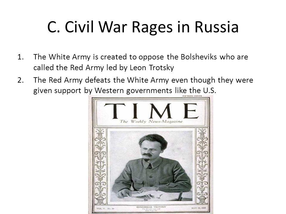 C. Civil War Rages in Russia