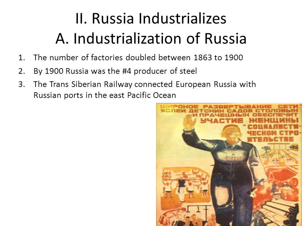 II. Russia Industrializes A. Industrialization of Russia