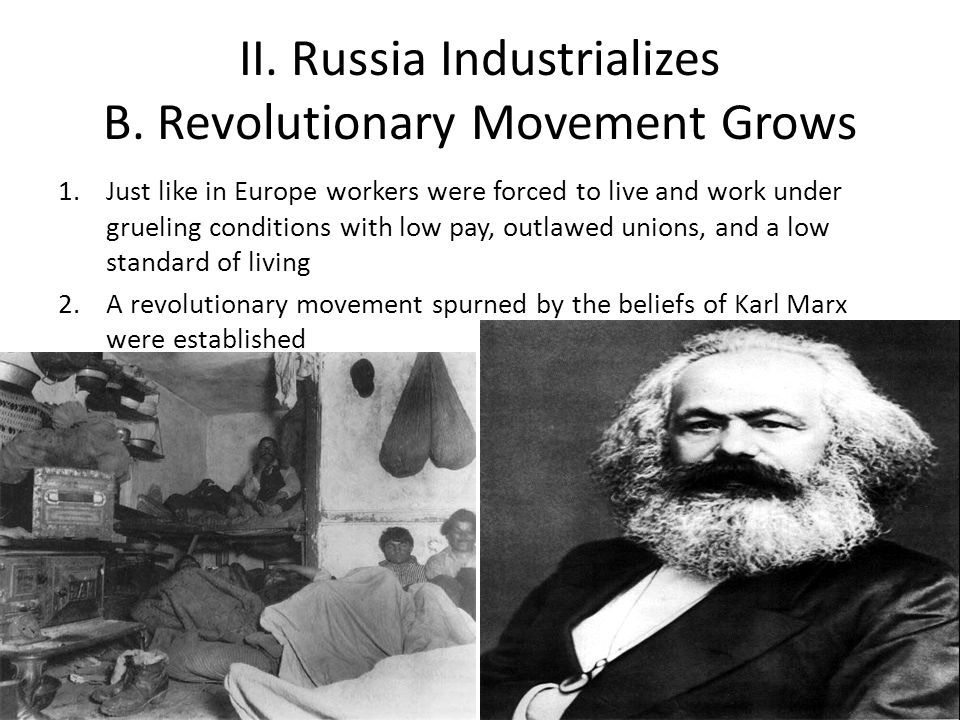 II. Russia Industrializes B. Revolutionary Movement Grows