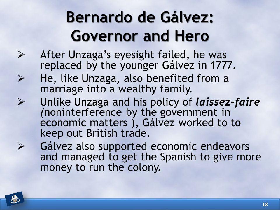 Bernardo de Gálvez: Governor and Hero