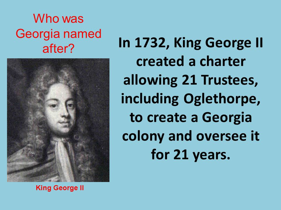 Who was Georgia named after