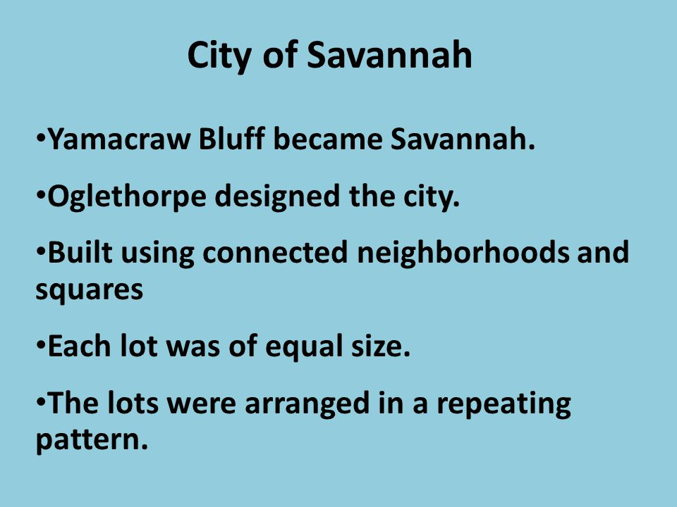 City of Savannah Yamacraw Bluff became Savannah.