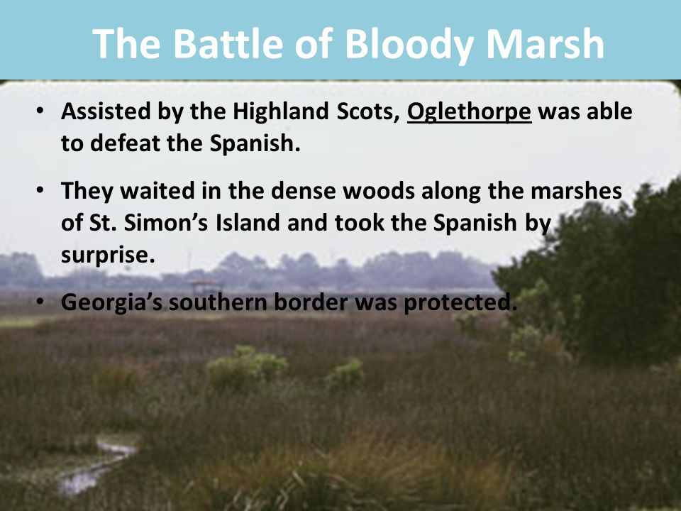 The Battle of Bloody Marsh