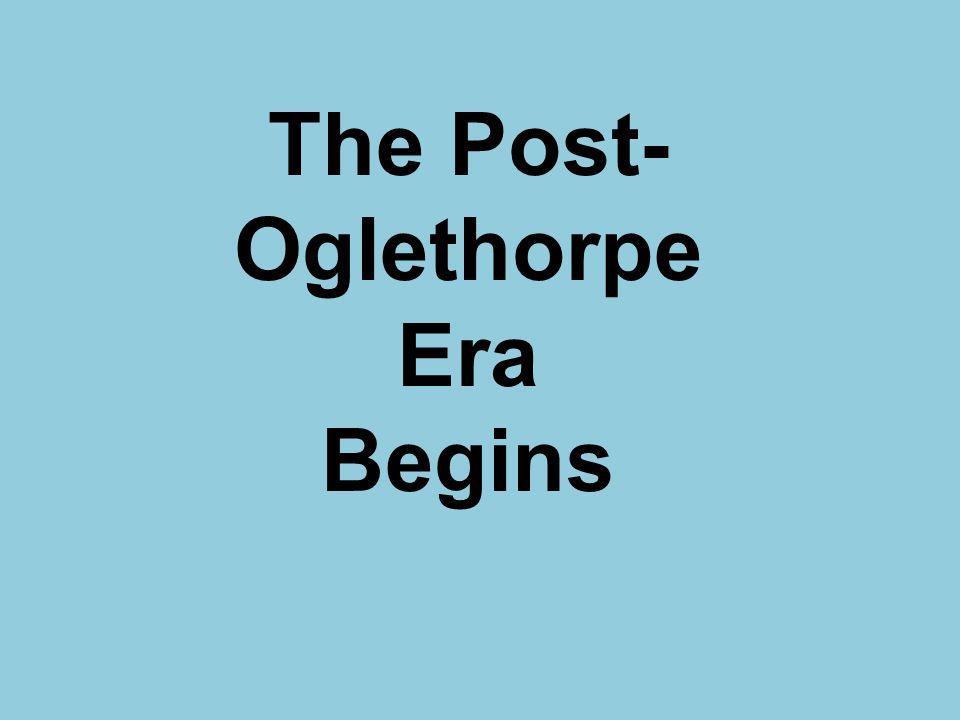 The Post-Oglethorpe Era Begins