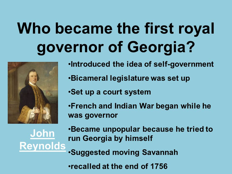 Who became the first royal governor of Georgia