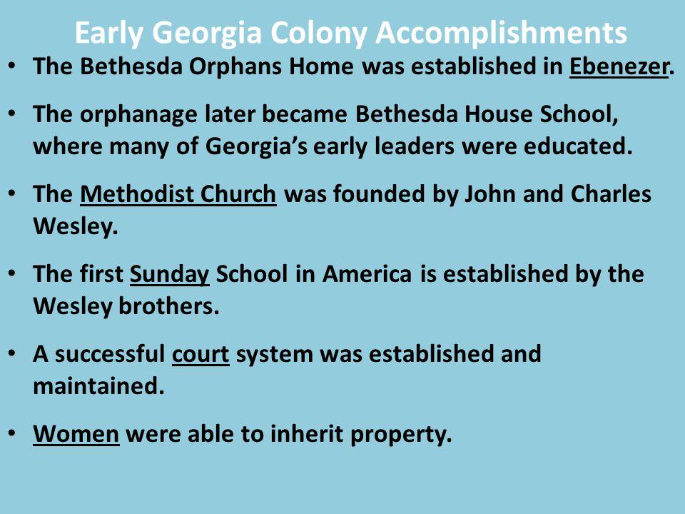 Early Georgia Colony Accomplishments