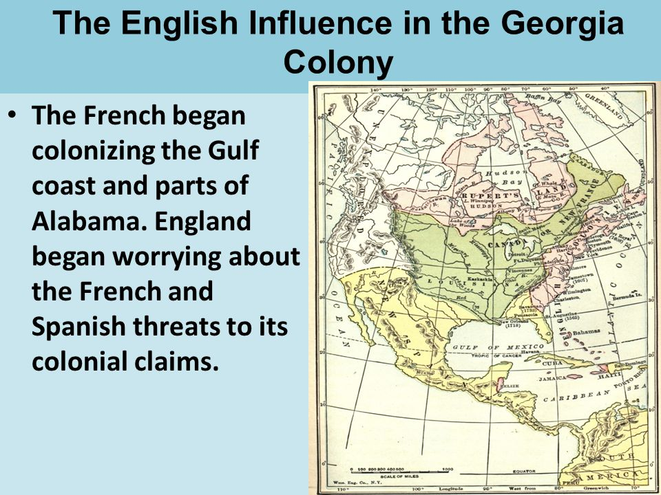 The English Influence in the Georgia Colony