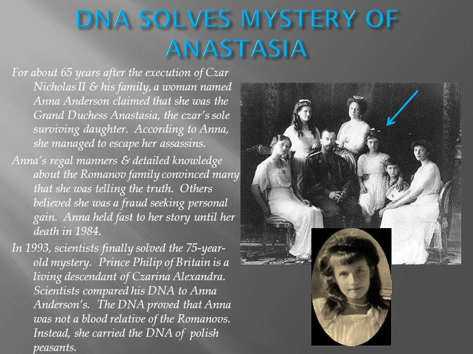 DNA SOLVES MYSTERY OF ANASTASIA