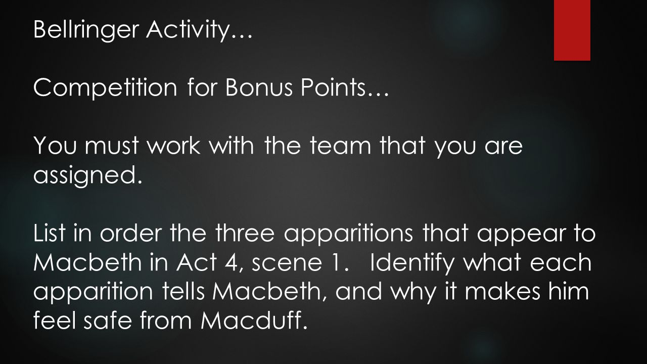 Bellringer Activity… Competition for Bonus Points… You must work with the team that you are assigned.