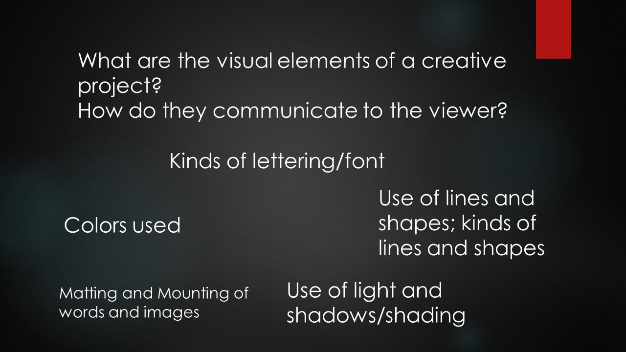 What are the visual elements of a creative project