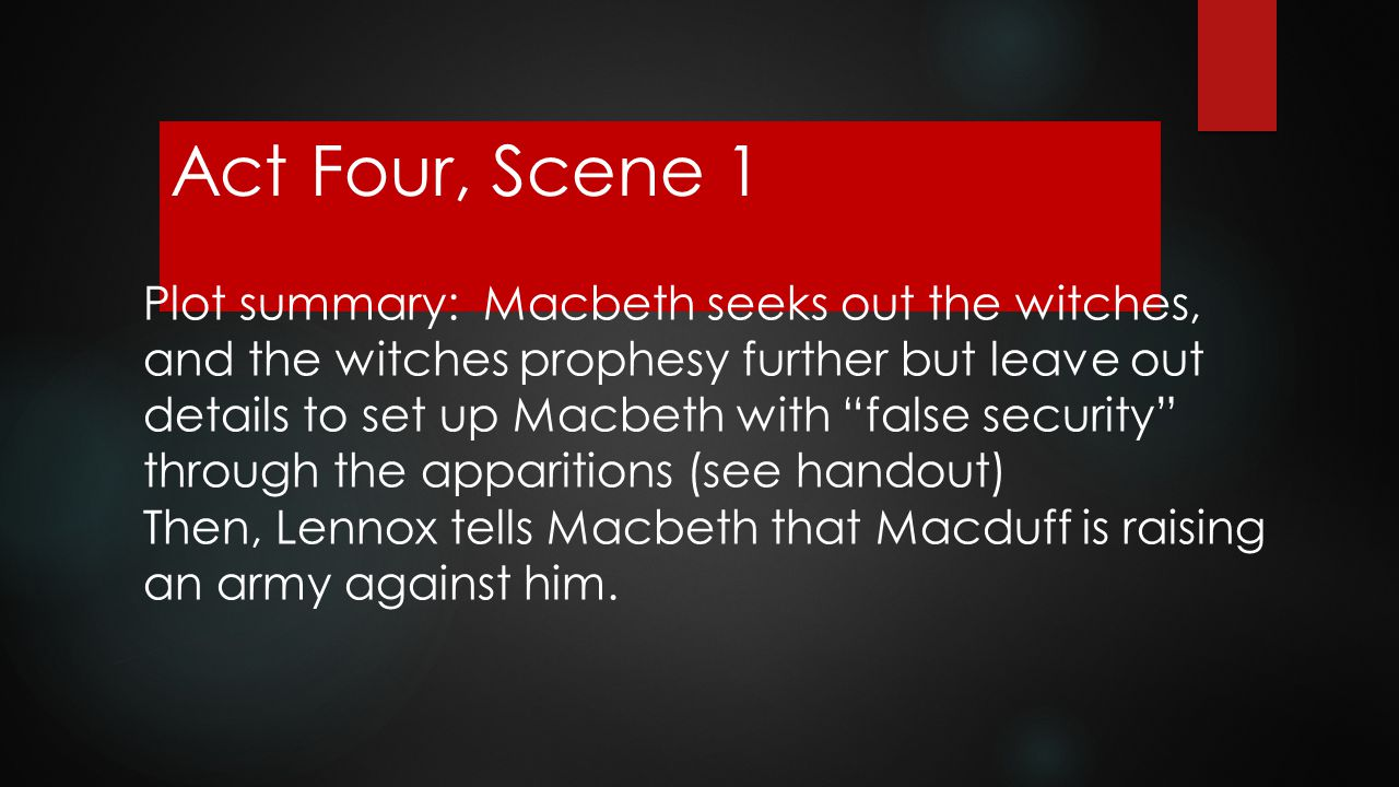 Act Four, Scene 1