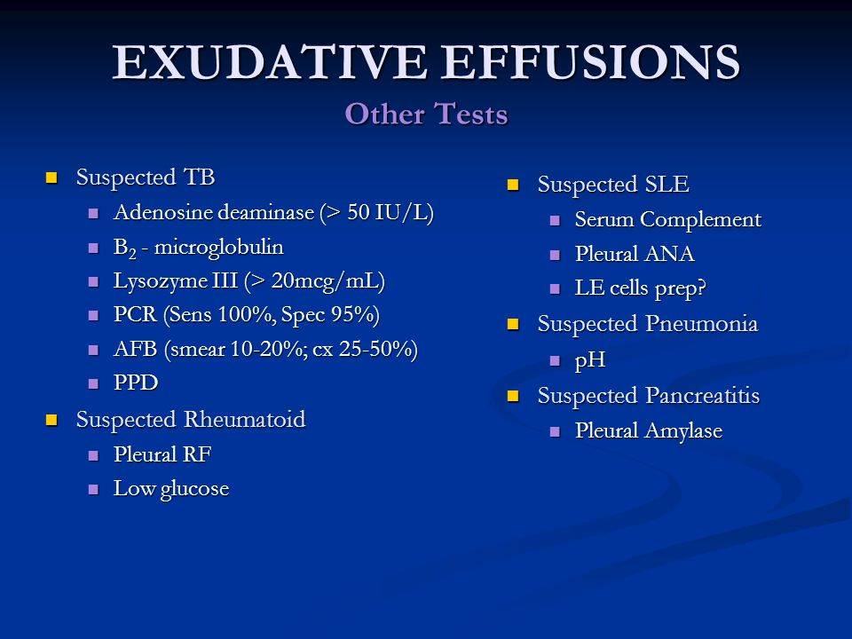 EXUDATIVE EFFUSIONS Other Tests