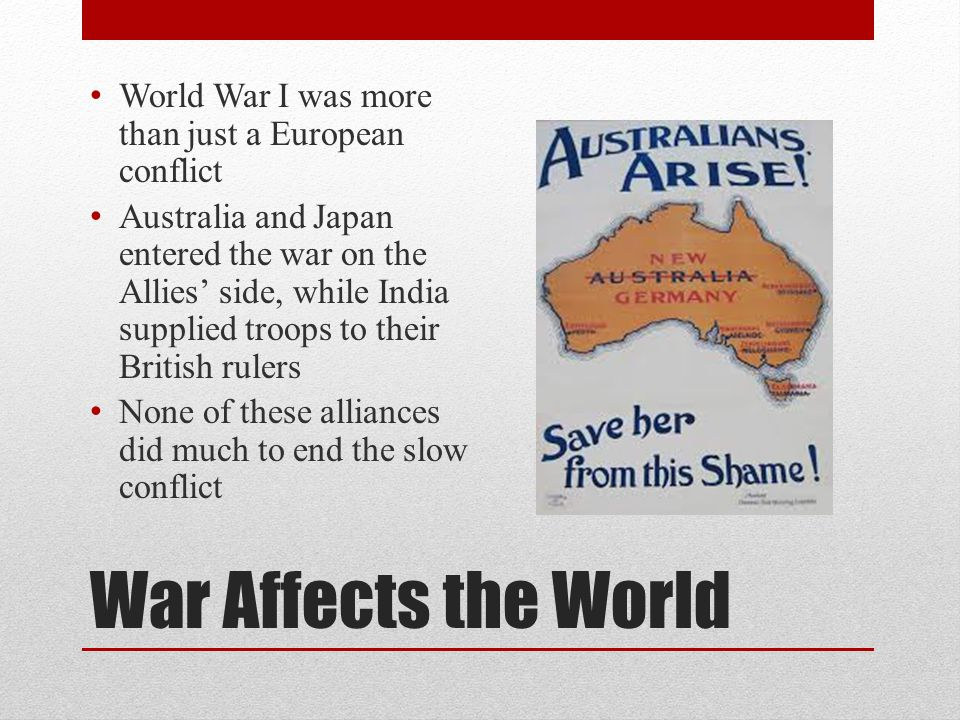 World War I was more than just a European conflict