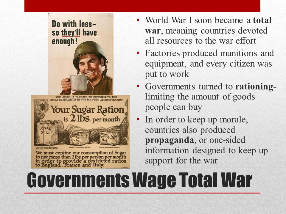 Governments Wage Total War
