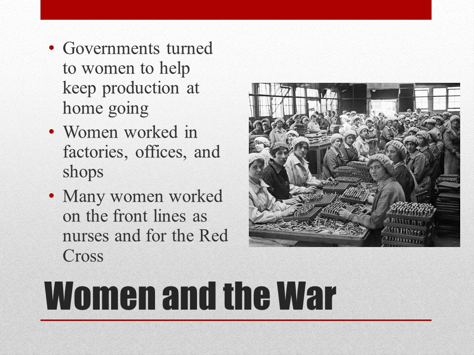 Governments turned to women to help keep production at home going