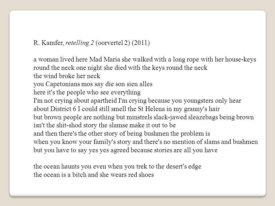 R. Kamfer, retelling 2 (oorvertel 2) (2011)