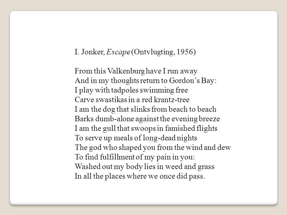 I. Jonker, Escape (Ontvlugting, 1956)