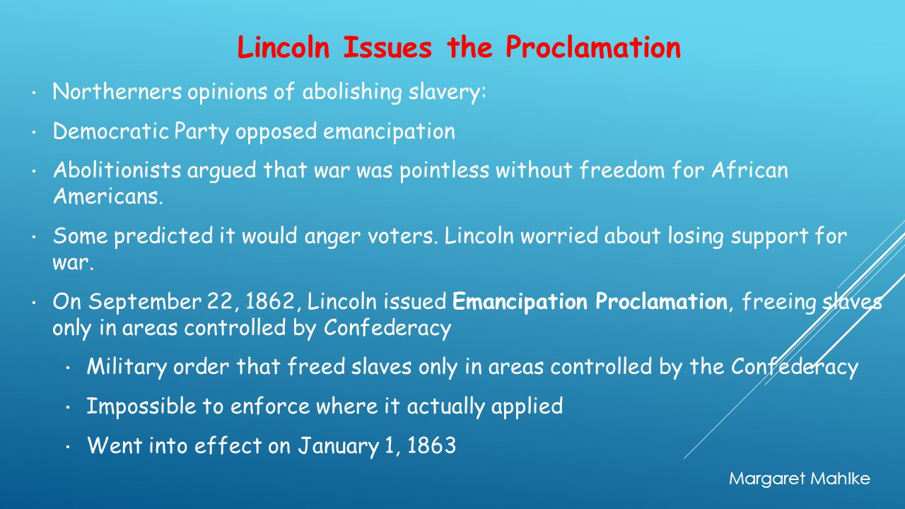 Lincoln Issues the Proclamation