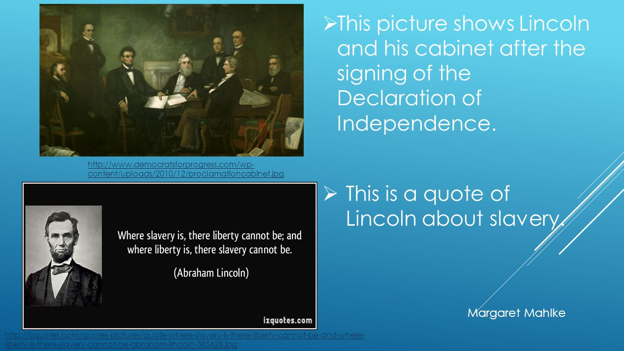 This is a quote of Lincoln about slavery.
