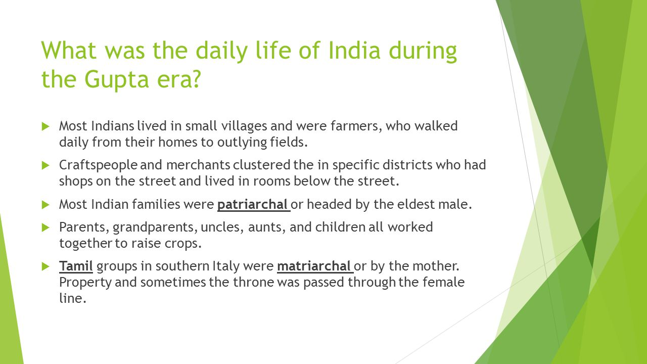 What was the daily life of India during the Gupta era