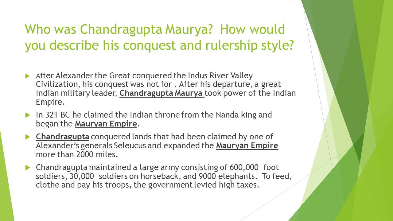 Who was Chandragupta Maurya
