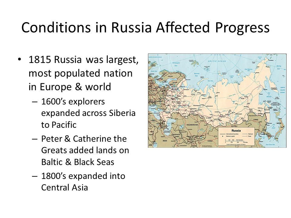 Conditions in Russia Affected Progress