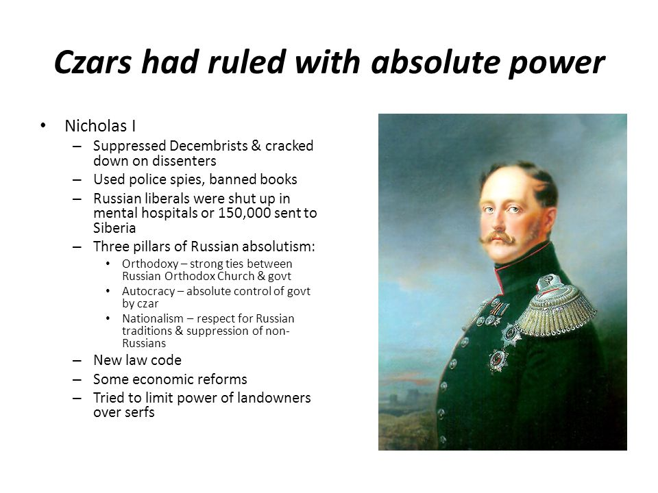 Czars had ruled with absolute power