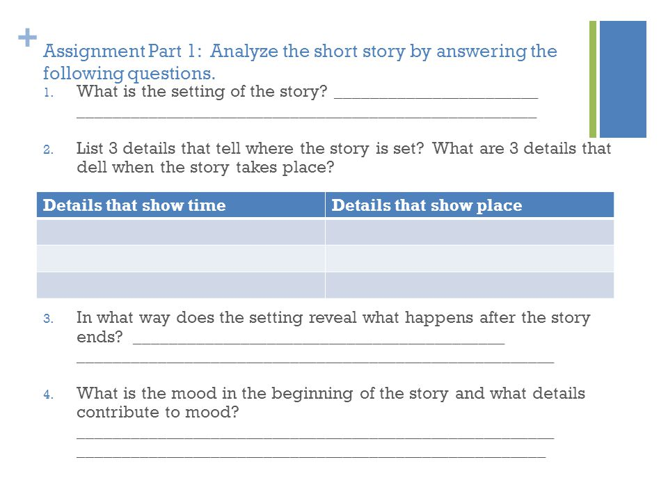 Assignment Part 1: Analyze the short story by answering the following questions.