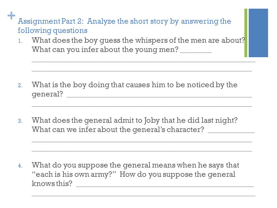 Assignment Part 2: Analyze the short story by answering the following questions
